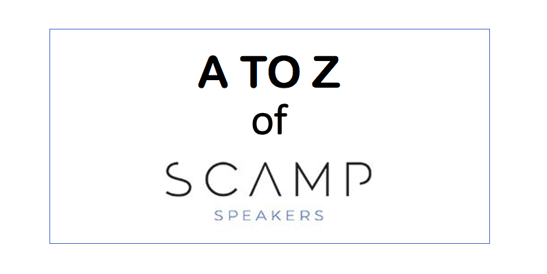 A to Z of Scamp Speakers