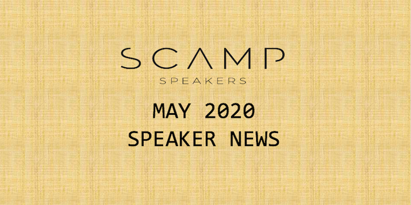 May 2020 Speaker News