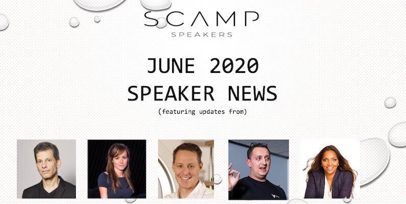 June 2020 Speaker News