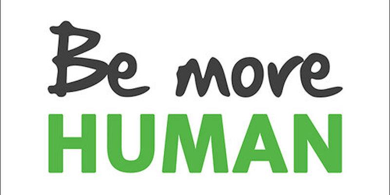 Be More Human By Caspar Craven
