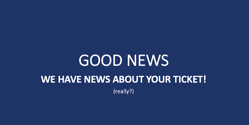 News About Your Ticket