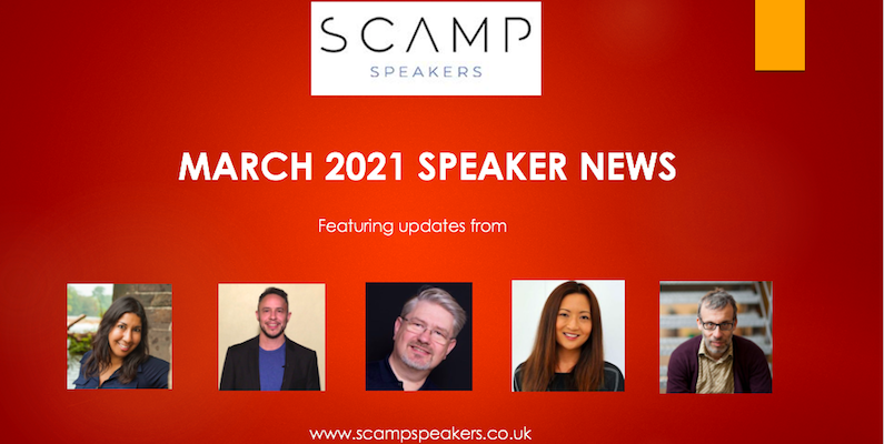 March 2021 Speaker News