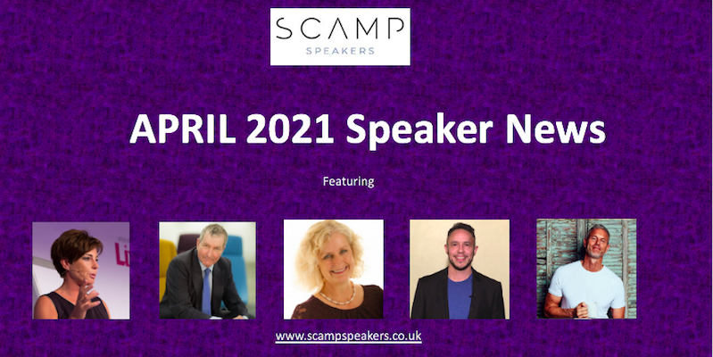 April 2021 Speaker News