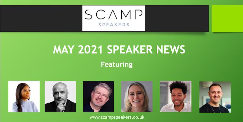 May 2021 Speaker News